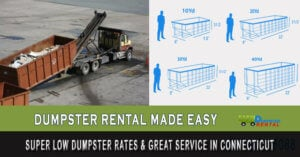 Super Low Dumpster Rates & Great Service in Connecticut